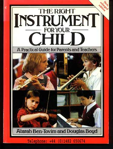 Image for The Right Instrument for Your Child: A Practical Guide for Parents and Teachers