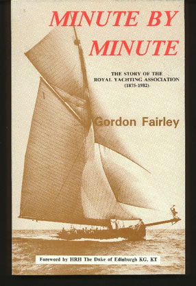 Image for Minute by Minute - the Story of the Royal Yachting Association (1875-1982)