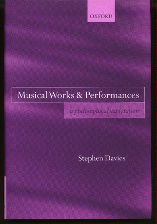 Image for Musical Works & Performances - A Philosophical Approach