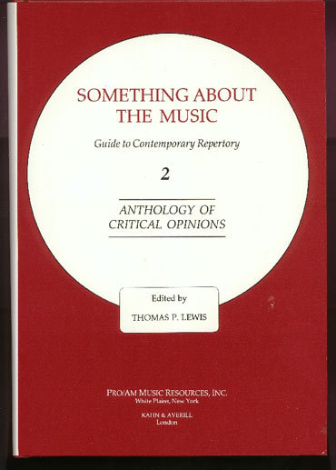 Image for Something about the Music: Guide to Contemporary Repertory. Vol 2 Anthology of Critical Opinions