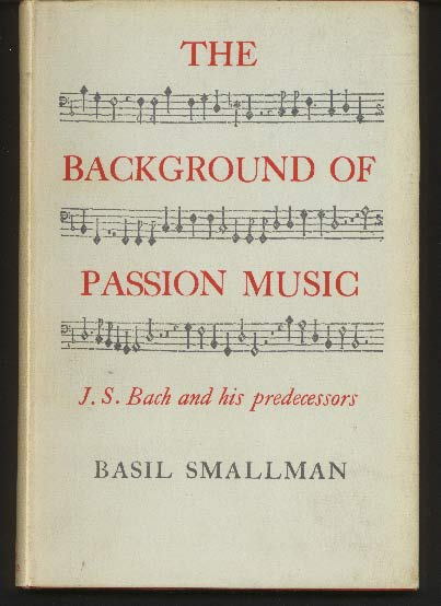 Image for The Background of Passion Music - J. S. Bach and His Predecessors