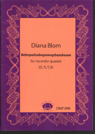 Image for Bebopaloobopawopbamboom for Recorder Quartet (D, Tr, T, B)