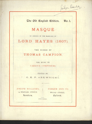 Image for Masque in Honour of the Marriage of Lord Hayes (1607)  The Words by T. Campion, the Music by Various Composers. [Campion, Lupo and T. Giles]