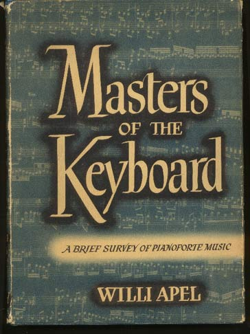 Image for Masters of the Keyboard. a Brief Survey of Pianoforte Music