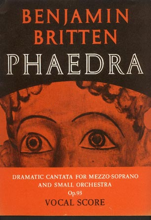 Image for Phaedra. Dramatic Cantata for Mezzo-Soprano and Small Orchestra. Op.93. Words from a Verse Translation of Racine's Phedre by Robert Lowell