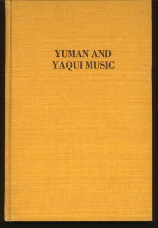 Yuman and Yaqui Music