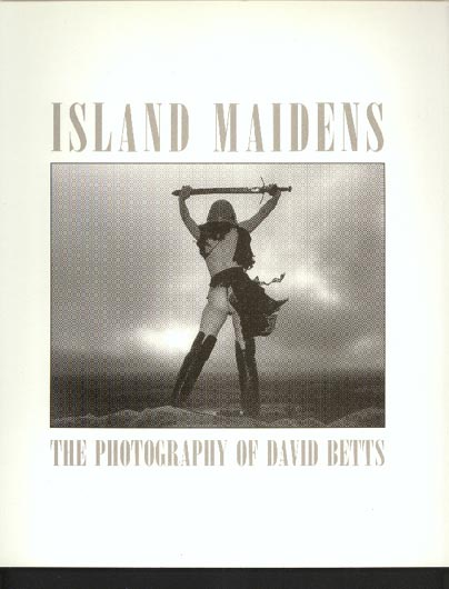 Image for Island Maidens. the Photography of David Betts