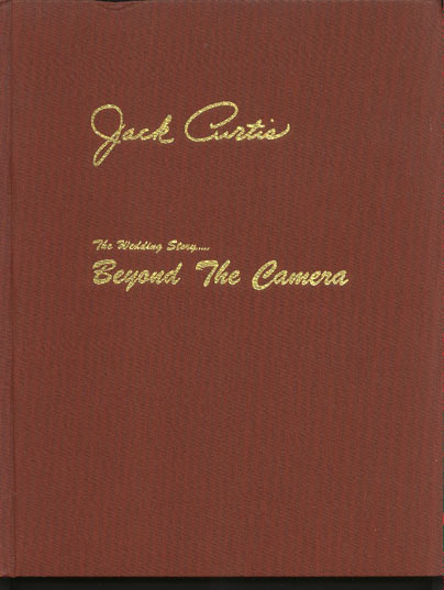 Image for Beyond the Camera. the Wedding Story....a Practical Professionalism