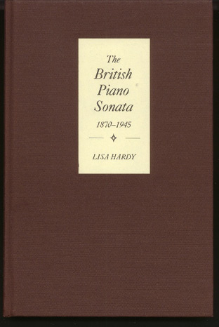 Image for The British Piano Sonata 1870-1945