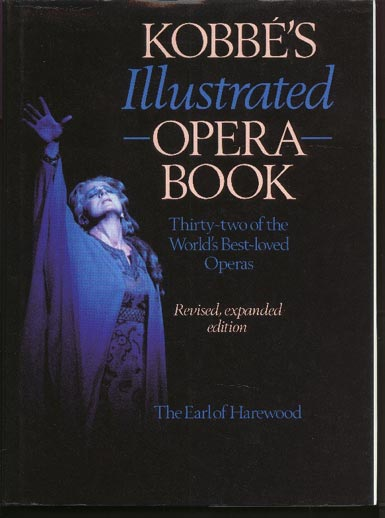 Image for Kobbe's Illustrated Opera Book Thirty-Two of the World's Best-Loved Operas