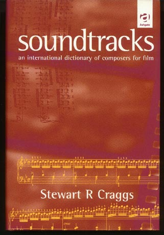 Image for Soundtracks.  An International Dictionary of Composers of Film