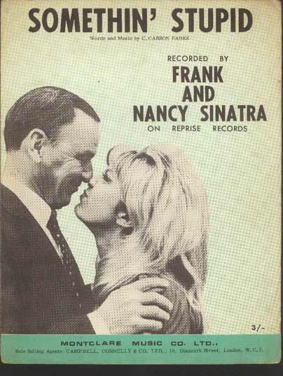 Image for Somethin' Stupid.   (Recorded by Frank and Nancy Sinatra on Reprise Records)
