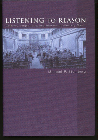 Image for Listening to Reason. Culture, Subjectivity, and Nineteenth Century Music
