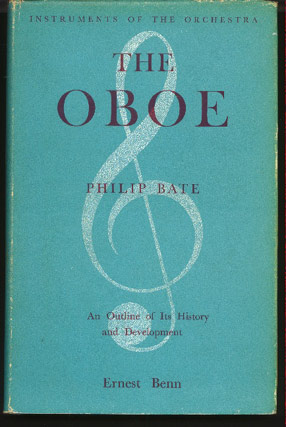 Image for The Oboe.  An Outline of its History, Development and Construction