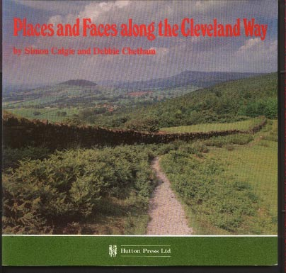 Image for Places and Faces Along the Cleveland Way