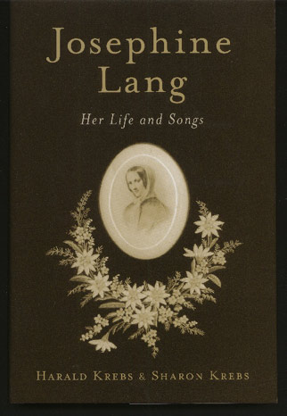 Image for Josephine Lang. Her Life and Songs