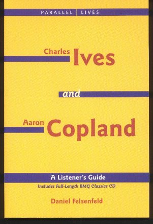 Image for Ives and Copland. a Listener's Guide